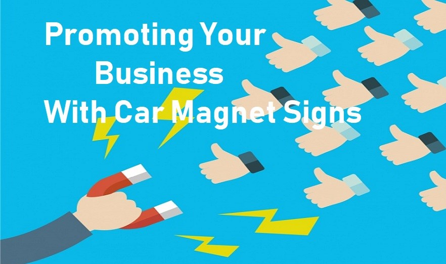 How to Promote Business through Car Magnets